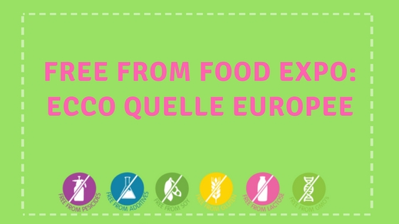 FREE FROM FOOD EXPO: ECCO QUELLE EUROPEE