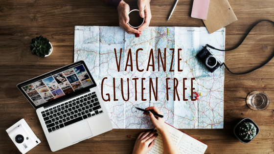 Vacanze gluten free - Travel Free From